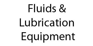 Fluids & Lubrication Equipment